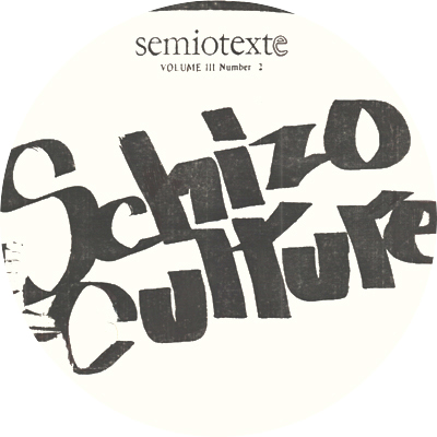 Schizo-Culture: Cracks In The Street